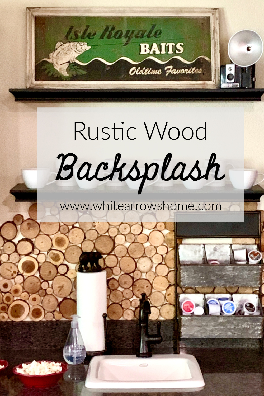 - Easy Rustic Backsplash With Wood Slices ~ White Arrows Home